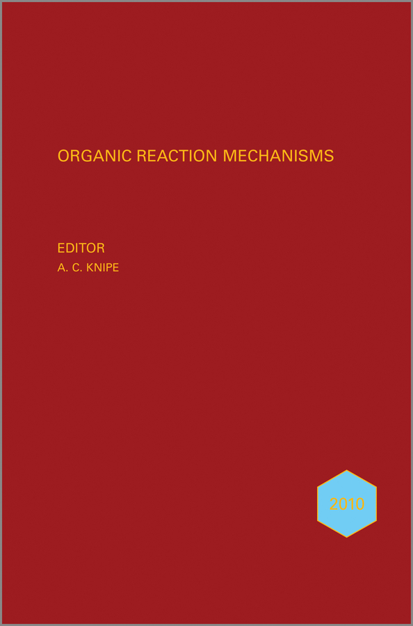 Organic Reaction Mechanisms 2010