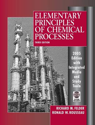 Elementary Principles of Chemical Processes 3E 2005 Edition Integrated Media and Study Tools with S Tudent Workbook