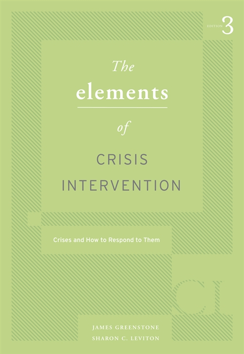 Elements of Crisis Intervention : Crisis and How to Respond to Them