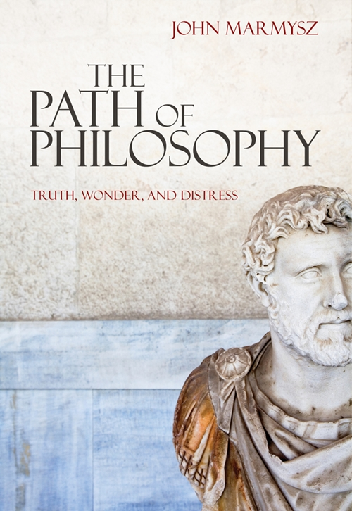 The Path of Philosophy : Truth, Wonder, and Distress