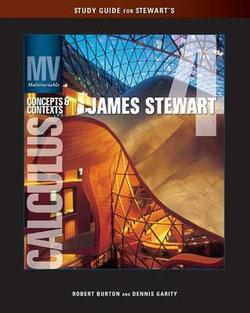 Study Guide for Stewart's Multivariable Calculus: Concepts and  Contexts, Enhanced Edition, 4th