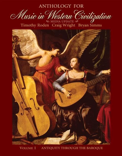 Anthology for Music in Western Civilization, Volume I : Media Update