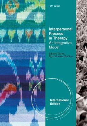 Interpersonal Process in Therapy : An Integrative Model, International  Edition