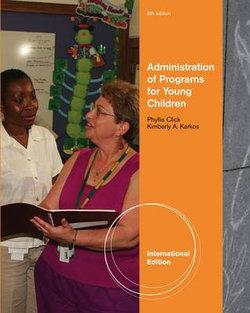 Administration of Programs for Young Children, International Edition