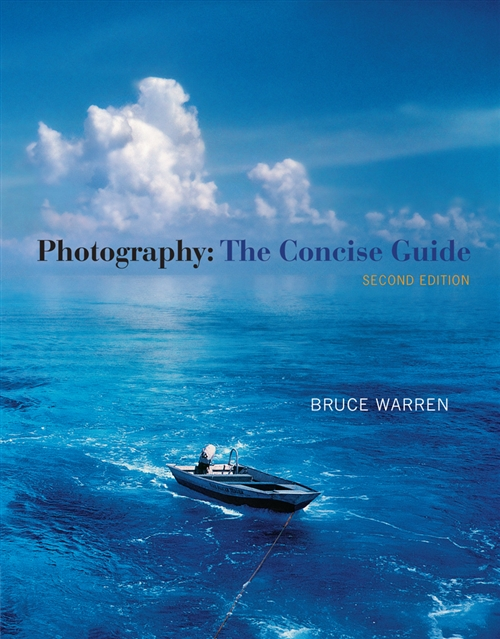 Photography : The Concise Guide (with Resource Center Printed Access  Card)