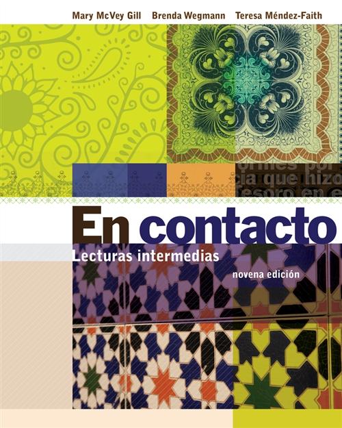 Student Activities Manual for Gill/Wegmann/Méndez-Faith's En contacto:  Lecturas intermedias