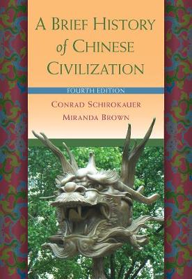 A Brief History of Chinese Civilization