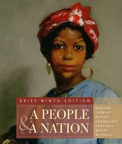 A People and a Nation : A History of the United States, Brief Edition