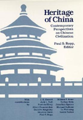 Heritage of China: Contemporary Perspectives on Chinese Civilization
