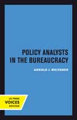 Policy Analysts in the Bureaucracy