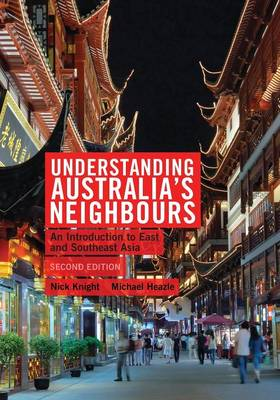 Understanding Australia's Neighbours: An Introduction to East and Southeast Asia