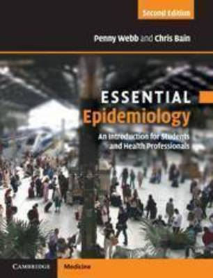Essential Epidemiology; An Introduction for Students and Health Professionals