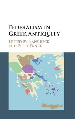 Federalism in Greek Antiquity