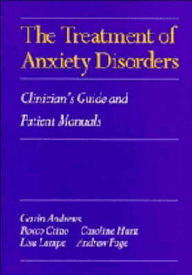 The Treatment of Anxiety Disorders: Clinician's Guide and Patient Manuals