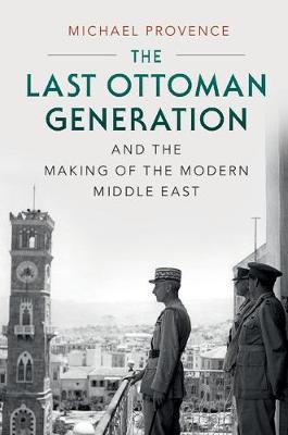 Lst Ottoman Gen Mkng Mdrn Mddl East