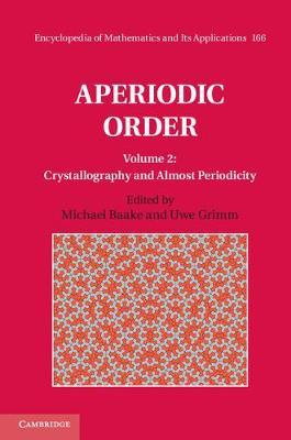 Aperiodic Order Vol 2