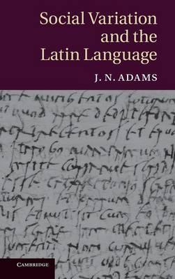 Social Variation and the Latin Lang
