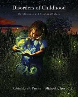 Disorders of Childhood : Development and Psychopathology