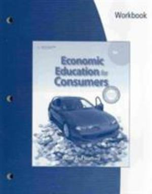 Workbook for Miller/Stafford's Economic Education for Consumers, 4th