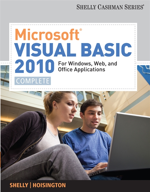 Microsoft� Visual Basic 2010 for Windows, Web, and Office Applications  : Complete