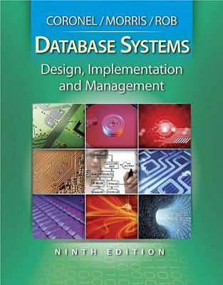 Database Systems : Design, Implementation, and Management (with Premium  Web Site Printed Access Card)