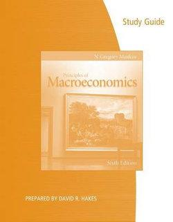 Study Guide for Mankiw's Principles of Macroeconomics, 6th