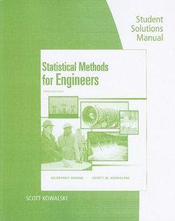 Student Solutions Manual for Vining/Kowalski's Statistical Methods for  Engineers, 3rd
