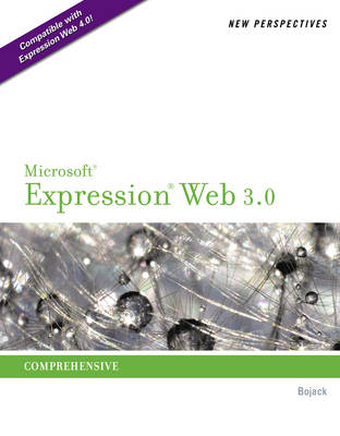 New Perspectives on Microsoft� Expression Web 3.0 : Comprehensive