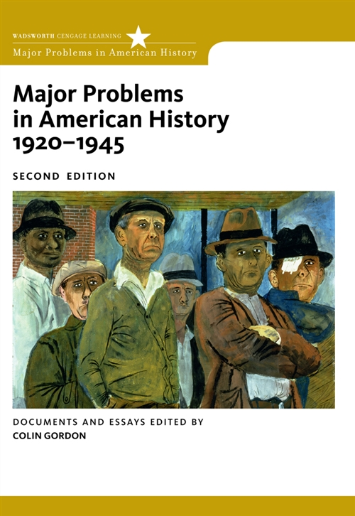 Major Problems in American History, 1920-1945 : Documents and Essays