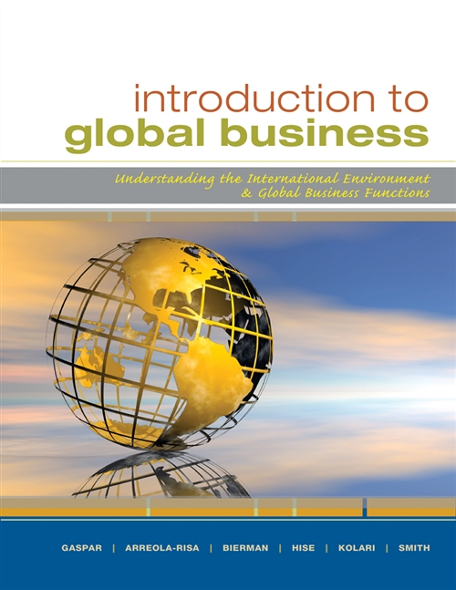 Introduction to Global Business : Understanding the International  Environment & Global Business Functions