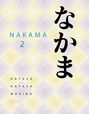 Nakama 2 : Japanese Communication, Culture, Context