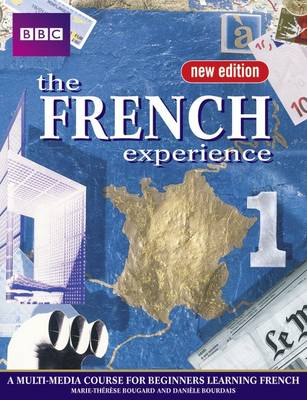 The French Experience 1 Student Book
