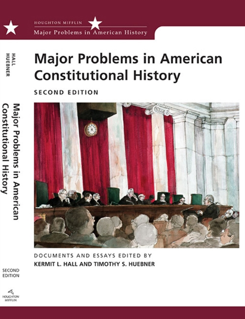 Major Problems in American Constitutional History : Documents and Essays