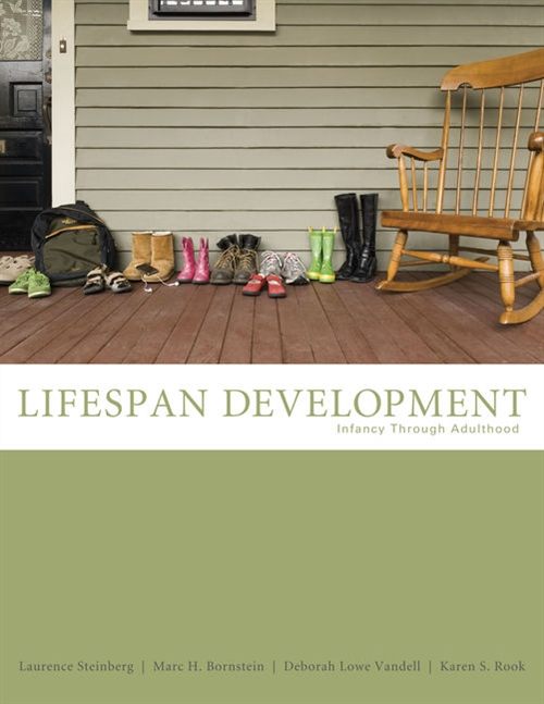 Life-Span Development : Infancy Through Adulthood