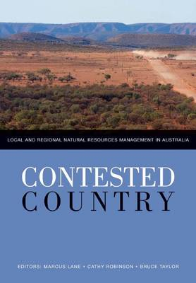 Contested Country: Local and Regional Natural Resources Management in Australia
