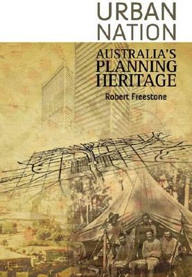Urban Nation: Australia's Planning Heritage