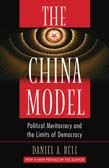 China Model: Political Meritocracy and the Limits of Democracy