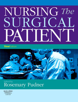 Nursing the Surgical Patient 3rd Edition