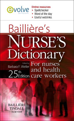 Bailliere's Nurses Dictionary: for Nurses and Healthcare Workers