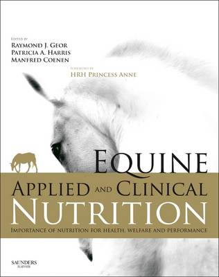 Equine Applied and Clinical Nutrition 1e