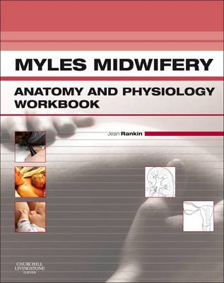 Myles Midwifery Anatomy & Physiology Colouring Workbook 1e