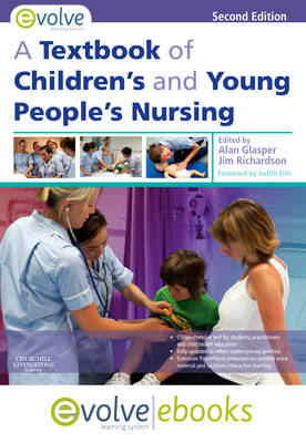A Textbook of Children's and Young People's Nursing: Text and Evolve eBooks Package