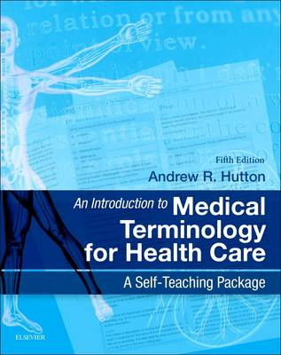 An Introduction to Medical Terminology for Health Care 5e
