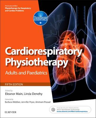 Physiotherapy for Respiratory and Cardiac Problems: Adults and Paediatrics with PAGEBURST Access, 5e
