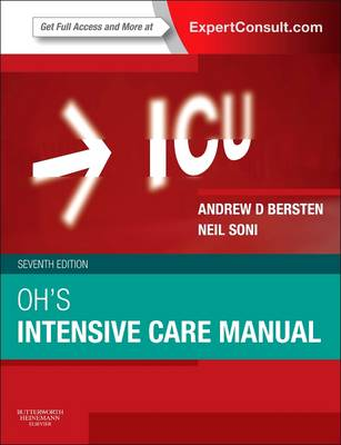 Oh's Intensive Care Manual Expert Consult 7e