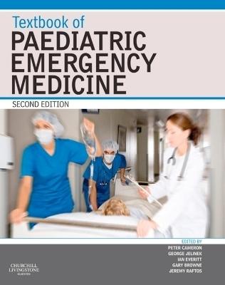 Textbook of Paediatric Emergency Medicine E-Book