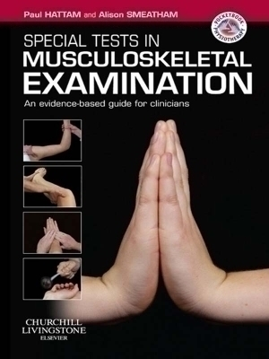 Special Tests in Musculoskeletal Examination E-Book
