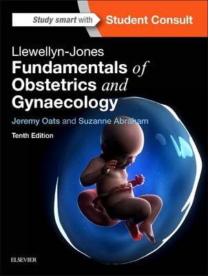 Llewellyn-Jones Fundamentals of Obstetrics and Gynaecology 10E