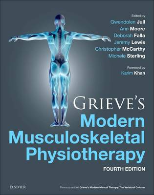 Grieve's Modern Musculoskeletal Physiotherapy E-Book