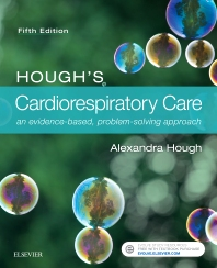 Hough's Respiratory and Cardiac Care: an evidence-based, problem-solving approach